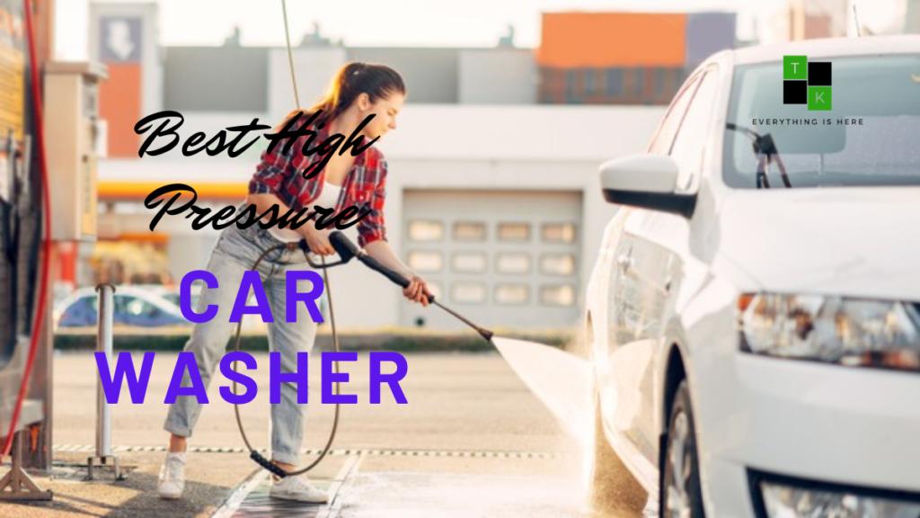 best high pressure car washer