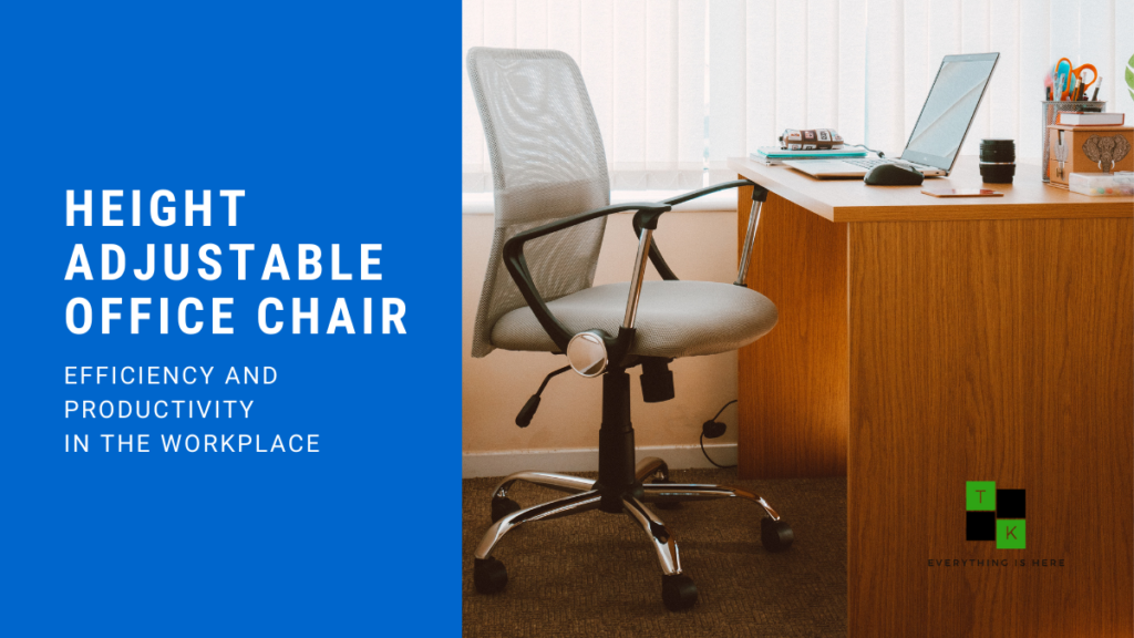 Height Adjustable Office Chair India