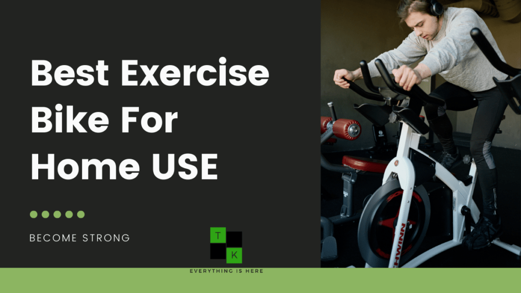 Best Exercise Bike Home India 2021 Benefits & Reviews