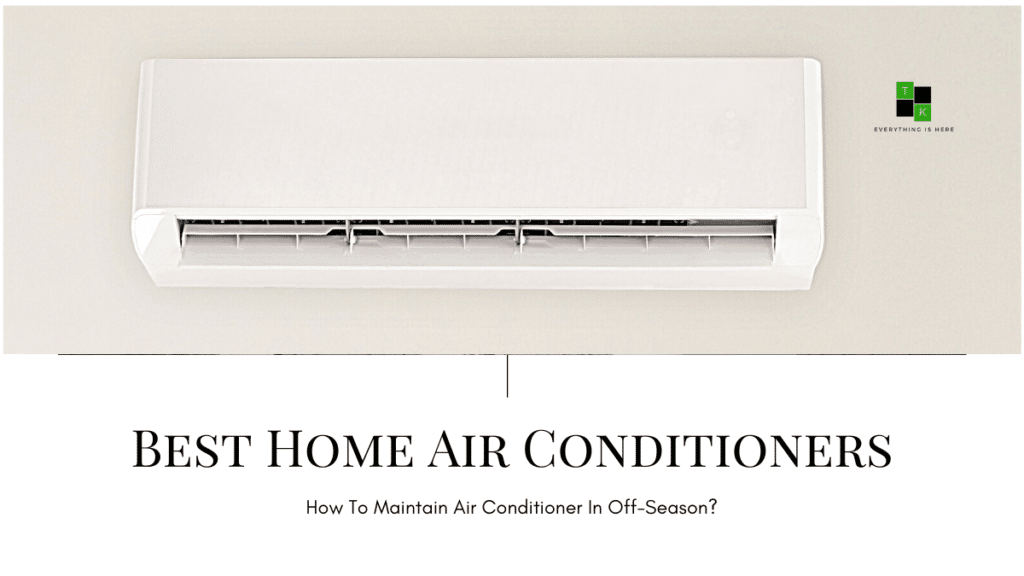 Best Home Air Conditioners India 2021