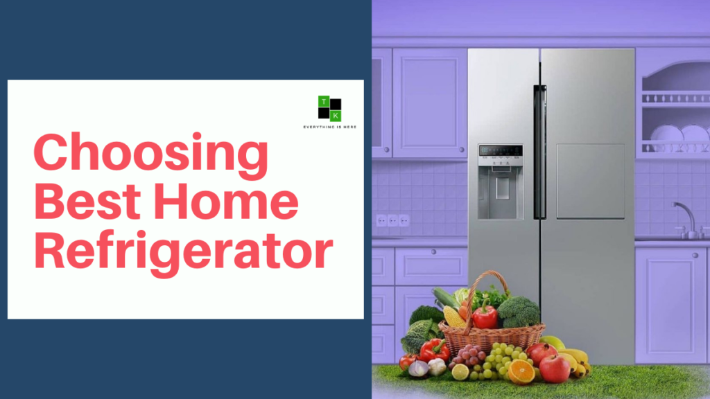 Best Home Refrigerator India 2021