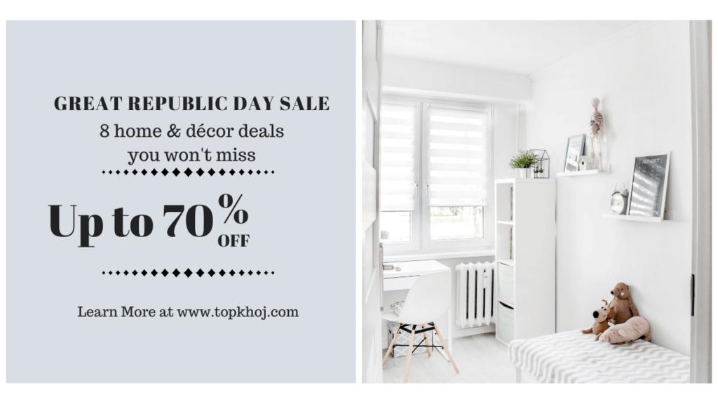 Home Decor Great Republic Day Sale