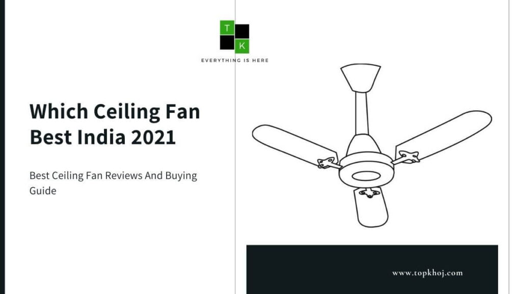 Which Ceiling Fan Best